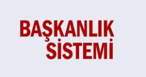 başkanlık sistemi nedir